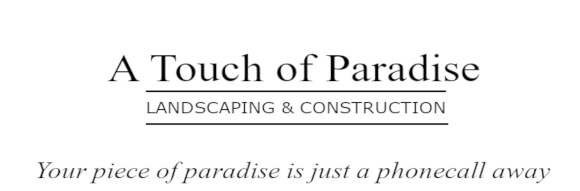 A Touch of Paradise Landscaping